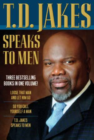 T D Jakes Speaks To Men 3 In 1 Hb