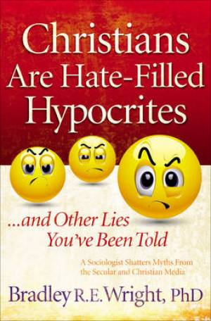 Christians Are Hate Filled Hypocrites Pb