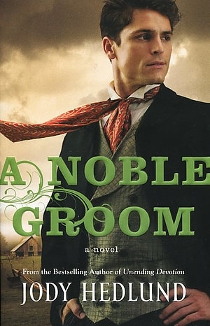 A Noble Groom : Michigan Brides Series