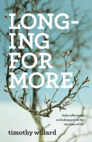 Longing for More