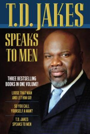 T.D. Jakes Speaks to Men, 3-in-1