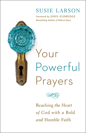 Your Powerful Prayers