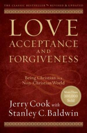 Love, Acceptance, and Forgiveness