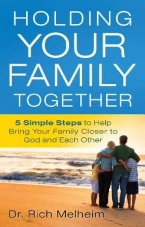 Holding Your Family Together