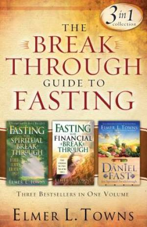 The Breakthrough Guide to Fasting