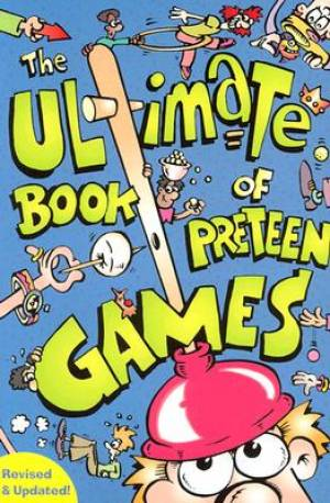 Ultimate Book Of Preteen Games Pb