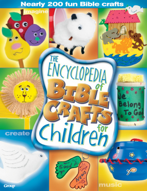 Encyclopedia Of Bible Crafts For Children