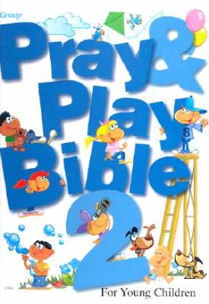 Pray And Play Bible 2