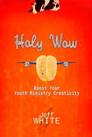 Holy Wow Boost Youth Ministry