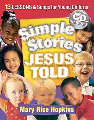 Simple Stories Jesus Told