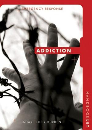 Group's Emergency Response Handbooklet: Addiction