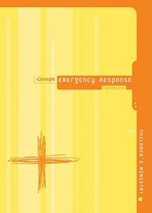 Emergency Response Handbook for Children's Ministry