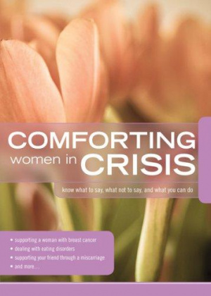 Comforting Women in Crisis