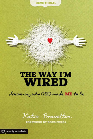 Way Im Wired Devotional