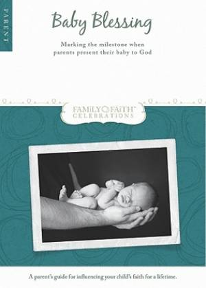 Baby Blessing Parent Guide Pb
