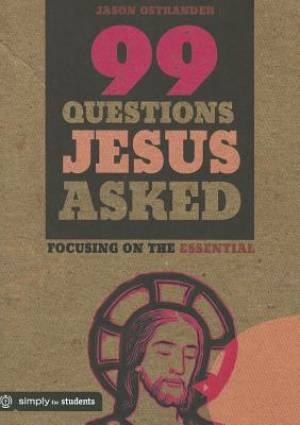 99 Questions Jesus Asked