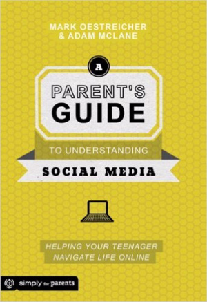 A Parent's Guide to Understanding Social Media