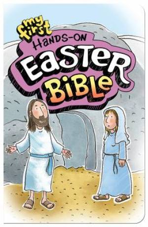 My First Hands On Easter Bible