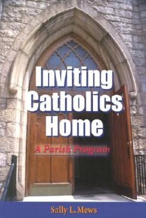 Inviting Catholics Home