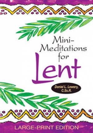 Mini-meditations for Lent