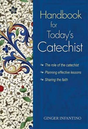 Handbook for Today's Catechist