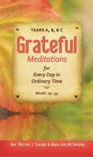 Grateful Meditations for Every Day of Ordinary Time