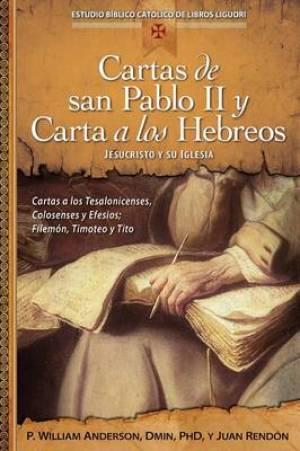 Cartas de San Pablo II y Carta a Los Hebreos