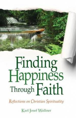 Finding Happiness Through Faith