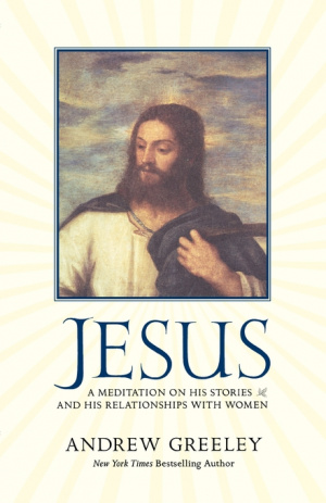 Jesus : A Meditation on His Stories and His Relationships with Women