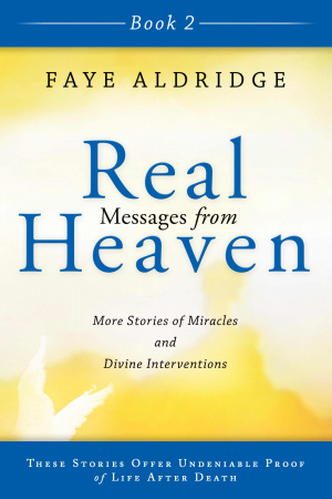 Real Messages From Heaven 2 Paperback Book