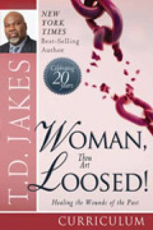 Woman Thou Art Loosed Participant's Guide