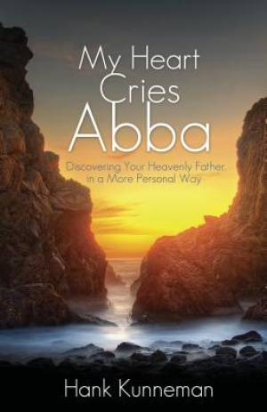 My Heart Cries Abba Paperback Book