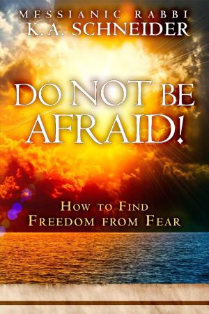 Do Not Be Afraid!
