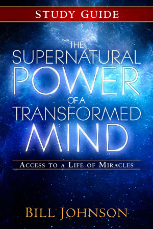 The Supernatural Power Of A Transformed Mind Study Guide Paperback Book