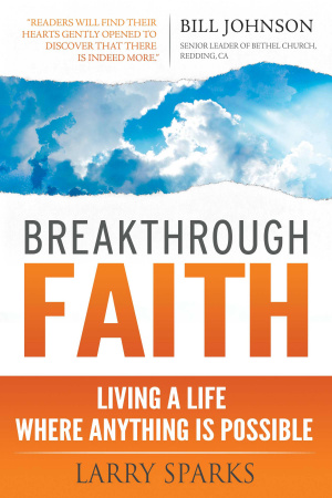 Breakthrough Faith Paperback Book