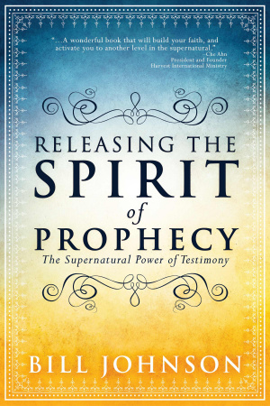 Release the Spirit of Prophecy