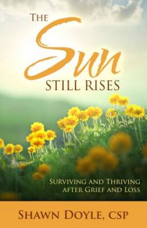 The Sun Still Rises Paperback