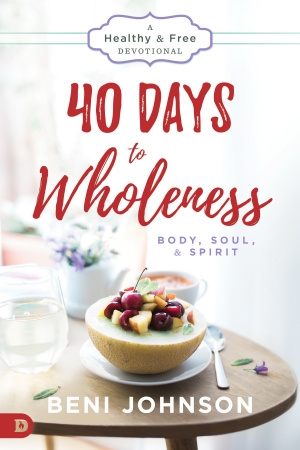 40 Days to Wholeness: Body, Soul, and Spirit
