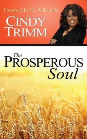 The Properous Soul