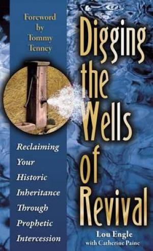 Digging the Wells of Revival