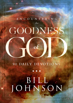 A Daily Encounter with the Goodness of God