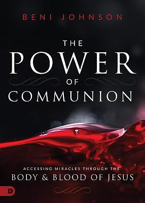 The Supernatural Power of Communion