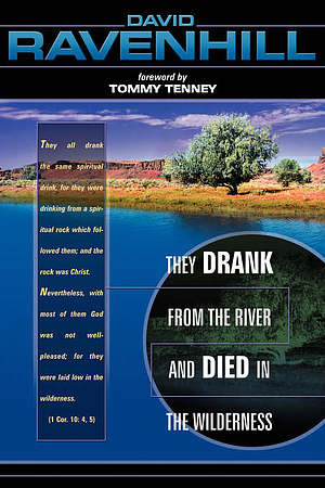 They Drank from the River and Died in the Wilderness