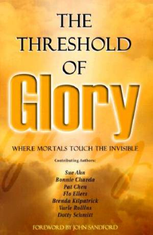 Threshold of Glory: Where Mortals Touch the Invisible