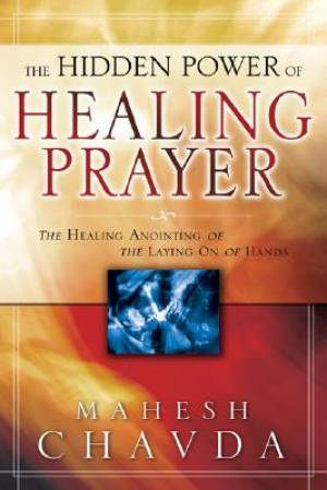 Hidden Power Of Healing Prayer Pb
