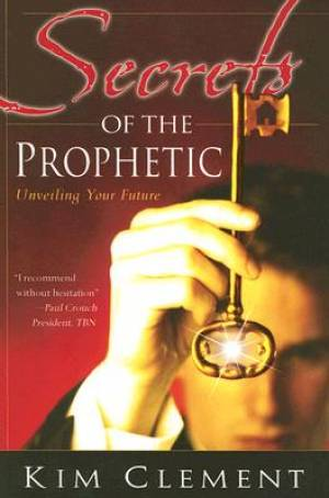 Secrets Of The Prophetic Pb