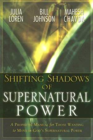 Shifting Shadows Of Supernatural Power P
