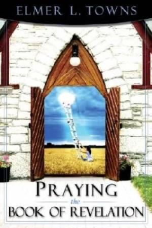 Praying The Book Of Revelation Pb
