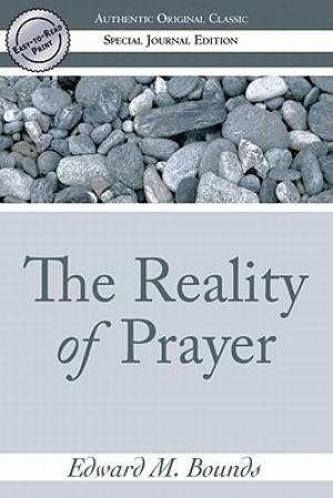 Reality Of Prayer Easy To Read Pb
