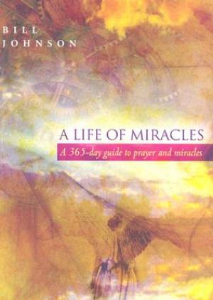 A Life of Miracles